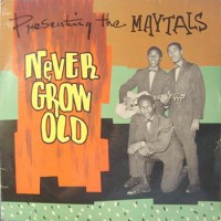 Purchase Toots & The Maytals - Never Grow Old