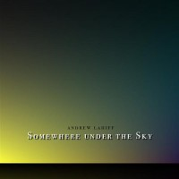 Purchase Andrew Lahiff - Somewhere Under The Sky