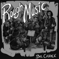 Purchase Bill Caddick - Rough Music (Vinyl)