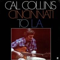Purchase Cal Collins - Cincinnati To L.A. (Vinyl)