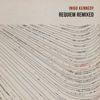 Purchase Inigo Kennedy - Requiem Remixed (EP) (Vinyl)