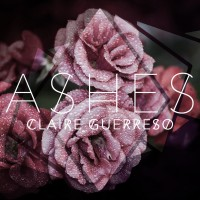 Purchase Claire Guerreso - Ashes (CDS)