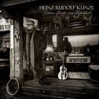 Purchase Heinz Rudolf Kunze - Schöne Grüße Vom Schicksal