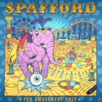 Purchase Spafford - For Amusement Only