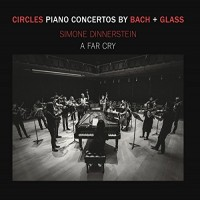 Purchase Simone Dinnerstein - Circles - Piano Concertos By Bach + Glass