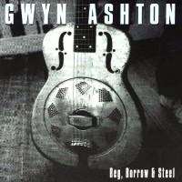 Purchase Gwyn Ashton - Beg, Borrow & Steel