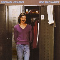 Purchase Michael Franks - One Bad Habit (Reissued 1995)