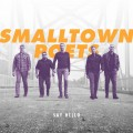 Buy Smalltown Poets - Say Hello Mp3 Download