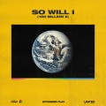 Buy Hillsong United - So Will I (100 Billion X) (EP) Mp3 Download
