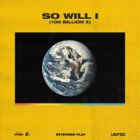 Purchase Hillsong United - So Will I (100 Billion X) (EP)