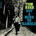 Buy Tom Rush - Got A Mind To Ramble (Vinyl) Mp3 Download
