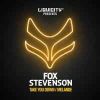 Purchase Fox Stevenson - Take You Down / Melange (CDS)