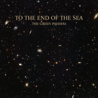 Purchase The Green Pajamas - To The End Of The Sea