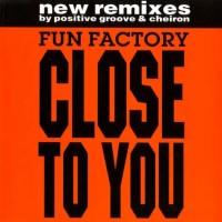 Purchase Fun Factory - Close To You (Remixes)