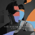 Buy The Naked And Famous - A Still Heart Mp3 Download