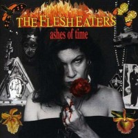 Purchase The Flesh Eaters - Ashes Of Time
