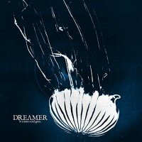 Purchase Dream On, Dreamer - It Comes And Goes