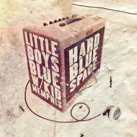 Purchase Little Boys Blue - Hard Blue Space