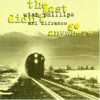 Purchase Ani DiFranco - The Past Didn't Go Anywhere (With Utah Phillips)