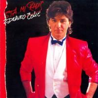 Purchase Zdravko Colic - Sta Mi Radis (Vinyl)