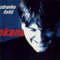 Purchase Zdravko Colic - Okano