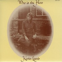 Purchase Kevin Lamb - Who Is The Hero (Remastered 2006)