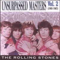 Purchase The Rolling Stones - Unsurpassed Masters, Vol. 2 (1965-1967)