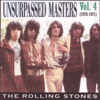 Purchase The Rolling Stones - Unsurpassed Masters, Vol. 4 (1970-1971)