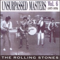 Purchase The Rolling Stones - Unsurpassed Masters, Vol. 6 (1977-1979) CD1