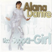Purchase Alana Dante - Disco-Suppa-Girl