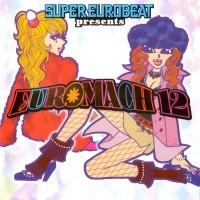 Purchase VA - Super Eurobeat Presents Euromach 12