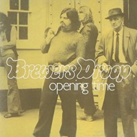 Purchase Brewers Droop - Opening Time (Vinyl)