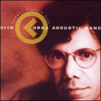 Purchase Chick Corea Akoustic Band - Summer Night - Live