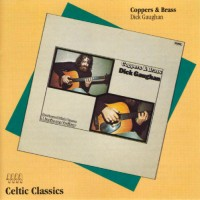 Purchase Dick Gaughan - Coppers & Brass (Reissued 1992)