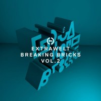Purchase Extrawelt - Breaking Bricks, Vol. 2 (EP)