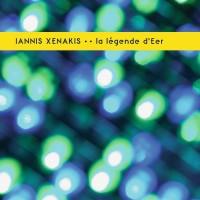 Purchase Iannis Xenakis - La Légende D'eer