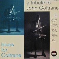 Purchase McCoy Tyner - A Tribute To John Coltrane / Blues For Coltrane