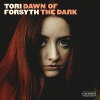 Purchase Tori Forsyth - Dawn Of The Dark