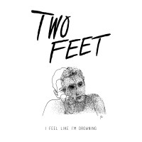 Purchase Two Feet - I Feel Like I'm Drowning (CDS)