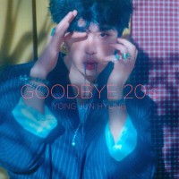 Purchase Yong Jun Hyung - Goodbye 20`s