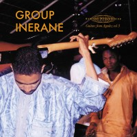 Purchase Group Inerane - Guitars From Agadez Vol. 3