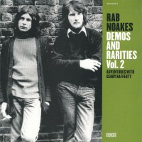 Purchase Rab Noakes - Demos And Rarities Vol. 2 - Adventures With Gerry Rafferty