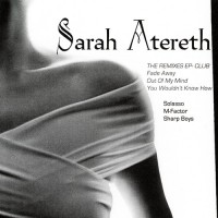 Purchase Sarah Atereth - The Remixes EP - Club