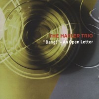 Purchase The Hafler Trio - Bang! An Open Letter (Vinyl)