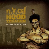 Purchase N.Y.Oil - Hood Treason (Deluxe Edition) CD1