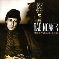 Purchase Rab Noakes - The River Sessions (Vinyl)