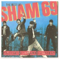 Purchase Sham 69 - The Best Of - Cockney Kids Are Innocent