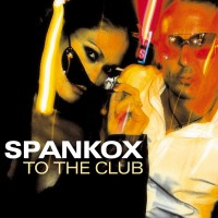Purchase Spankox - To The Club