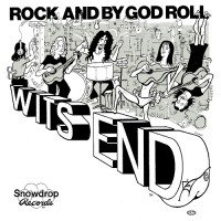 Purchase Wits End - Rock And By God Roll (Vinyl)