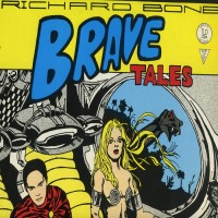 Purchase Richard Bone - Brave Tales (Vinyl)